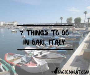 7 Things to do in Bari, Italy.